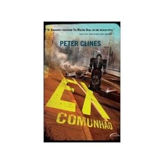 EX COMUNHAO - NOVO SECULO