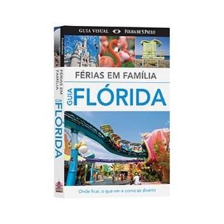 FERIAS EM FAMILIA - GUIA FLORIDA - PUBLIFOLHA