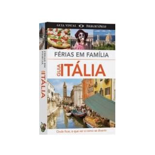 FERIAS EM FAMILIA - GUIA ITALIA - PUBLIFOLHA