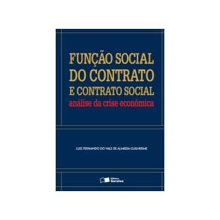 FUNCAO SOCIAL DO CONTRATO E CONTRATO SOCIAL - SARAIVA