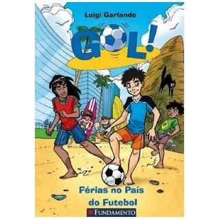 GOL 2 - FERIAS NO PAIS DO FUTEBOL - FUNDAMENTO