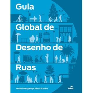 GUIA GLOBAL DE DESENHO DE RUAS - SENAC