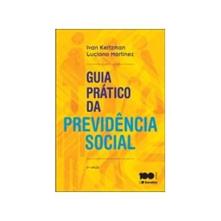GUIA PRATICO DA PREVIDENCIA SOCIAL - SARAIVA - 5 ED