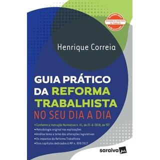 GUIA PRATICO DA REFORMA TRABALHISTA NO SEU DIA A DIA - SARAIVA