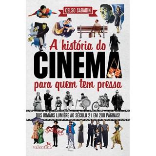 HISTORIA DO CINEMA PARA QUEM TEM PRESSA, A - VALENTINA