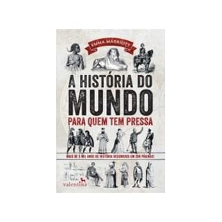 HISTORIA DO MUNDO PARA QUEM TEM PRESSA, A - VALENTINA