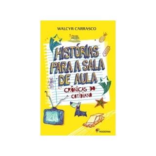 HISTORIAS PARA A SALA DE AULA - MODERNA
