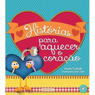 HISTORIAS PARA AQUECER O CORACAO - GIRASSOL