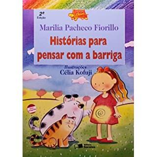 HISTORIAS PARA PENSAR COM A BARRIGA - SARAIVA