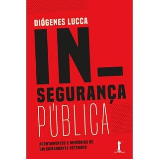 INSEGURANCA PUBLICA - VIDE