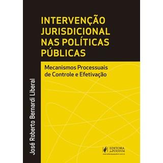 INTERVENCAO JURISDICIONAL NAS POLITICAS PUBLICAS - JUSPODIVM