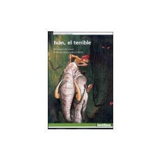 IVAN EL TERRIBLE   - SANTILLANA