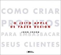 Livro Jeito Apple De Fazer Design, O Saraiva
