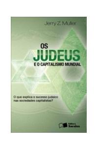 Livro Judeus E O Capitalismo Mundial, Os Saraiva