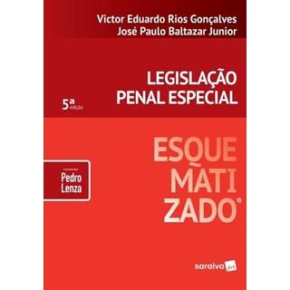 LEGISLACAO PENAL ESPECIAL ESQUEMATIZADO - SARAIVA