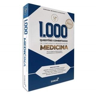 Livro 1.000 Questões Comentadas de Concursos e Residências em Medicina - Sanar