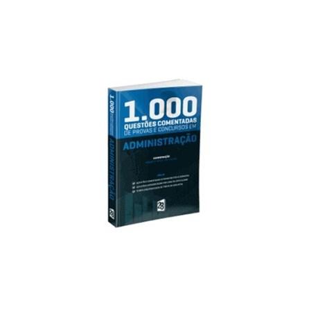 Livro - 1.000 Questões Comentadas de Provas e Concursos EM administração - Paixão