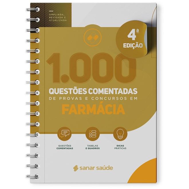 Livro 1.000 Questões Comentadas de Provas e Concursos em Farmácia - Sanar