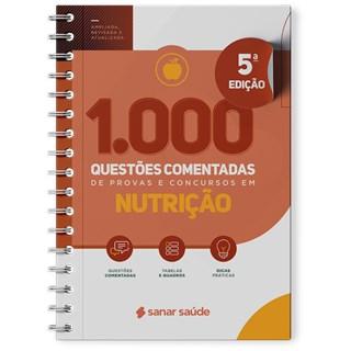 Livro 1.000 Questões Comentadas de Provas e Concursos em Nutrição - Sanar