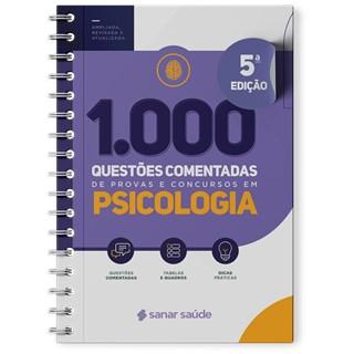 Livro 1.000 Questões Comentadas de Provas e Concursos em Psicologia - Sanar