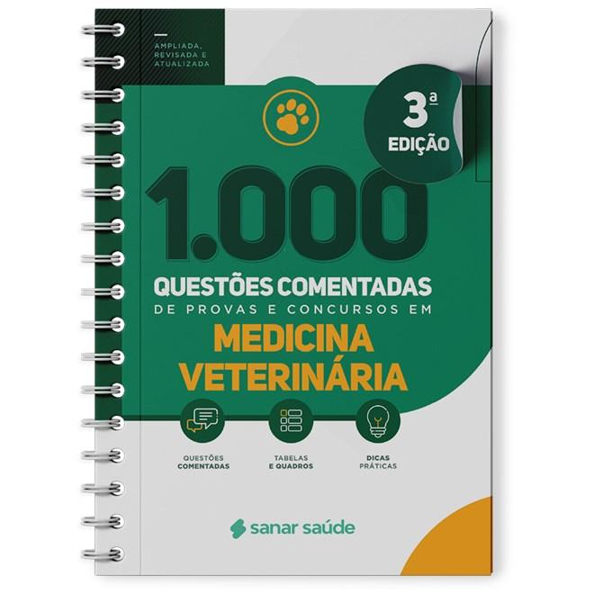 Livro 1.000 Questões Comentadas para Provas e Concursos em Medicina Veterinária - Sanar
