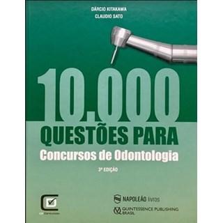 Livro - 10.000 Questões para Concursos de Odontologia - Kitakawa