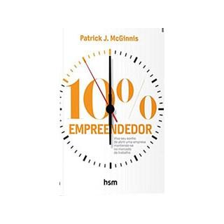 Livro - 10% Empreendedor - Viva seu Sonho de Abrir uma Empresa Mantendo-se no Mercado de Trabalho - Mcginnis