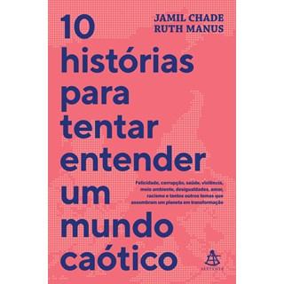 Livro 10 Histórias Para Tentar Entender um Mundo Caótico - Chade - Sextante