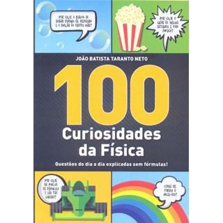 Livro - 100 Curiosidades da Física: Questões do Dia a Dia Explicadas sem Fórmula - Taranto