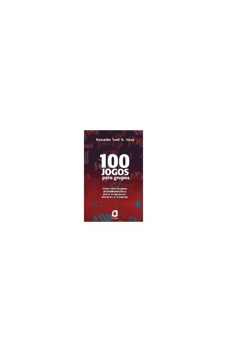 Livro - 100 Jogos Para Grupos - Yozo