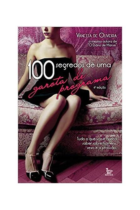 Livro - 100 segredos de uma garota de programa - De Oliveira