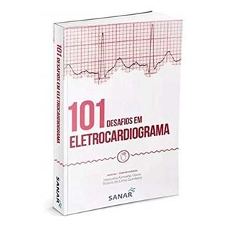 Livro 101 Desafios em Eletrocardiograma - Viana