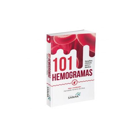 Livro - 101 Hemogramas: Desafios Clínicos para o Médico - Silva