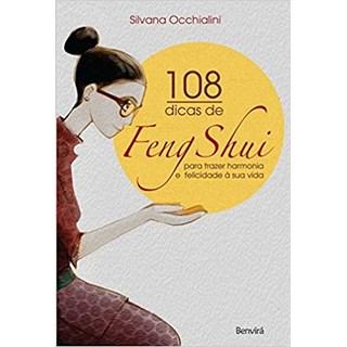 Livro - 108 Dicas de Feng Shui para Trazer Harmonia e Felicidade à Sua Vida - Occhialini