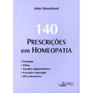 Livro - 140 Prescrições em Homeopatia - Sarembaud