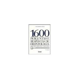 Livro - 1600 Perguntas e Respostas de Odontologia - Berger