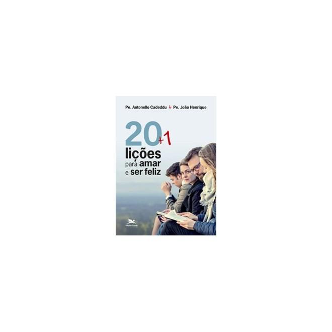 Livro - 20 + 1 lições para amar e ser feliz - Cadeddu 1º edição
