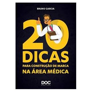 Livro - 20 Dias para Construção de Marca na Área Médica - Garcia