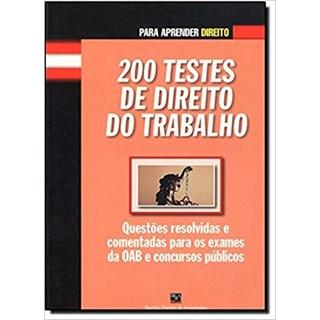 Livro - 200 Testes de Direito do Trabalho - Fernandes - Casa do Psicologo