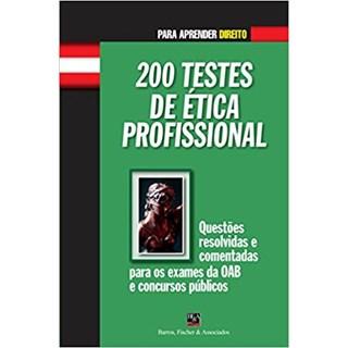 Livro - 200 Testes de Ética Profissional - Fernandes - Casa do Psicologo