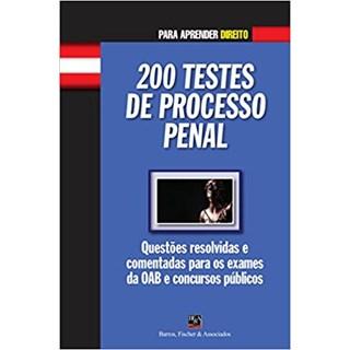 Livro - 200 Testes de Processo Penal - Fernandes - Casa do Psicologo