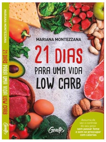 Livro -21 Dias Para Uma Vida Low Carb - Montezzana
