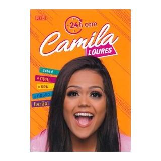 Livro - 24h com Camila Loures - Loures 1º edição
