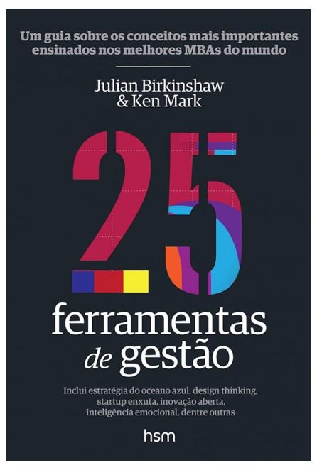 Livro - 25 Ferramentas de Gestão - Birkinshaw