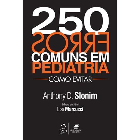Livro - 250 Erros Comuns em Pediatria - Slonim