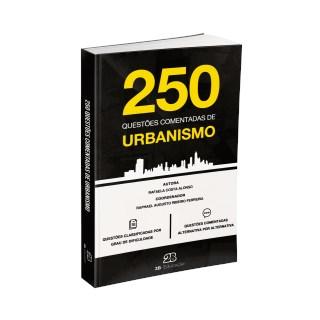 Livro - 250 Questões Comentadas de Provas e Concursos em Urbanismo - Alonso