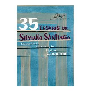 Livro - 35 ensaios de Silviano Santiago - Santiago 1º edição