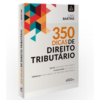 Livro - 350 Dicas de Direito Tributário - Bartine