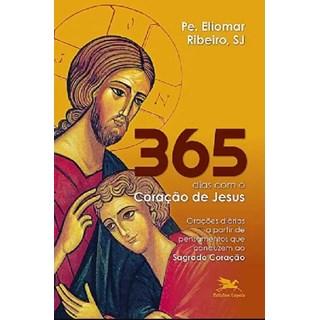 Livro - 365 Dias Com O Coração De Jesus  - Pe Eliomar