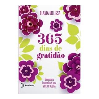 Livro - 365 dias de gratidão - Melissa 1º edição